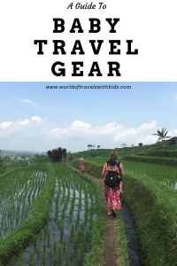 A Guide To Baby Travel Gear