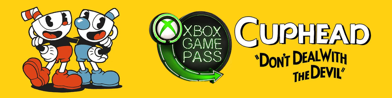 Cuphead Xbox Game Pass