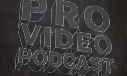 NAB 2017: Pro Video Podcast 8