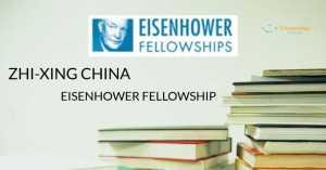 zhi-xing-china-eisenhower-fellowship