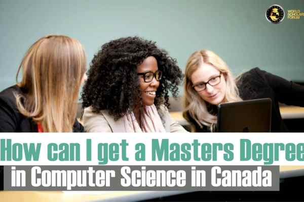 How can I get a Masters Degree in Computer Science in Canada