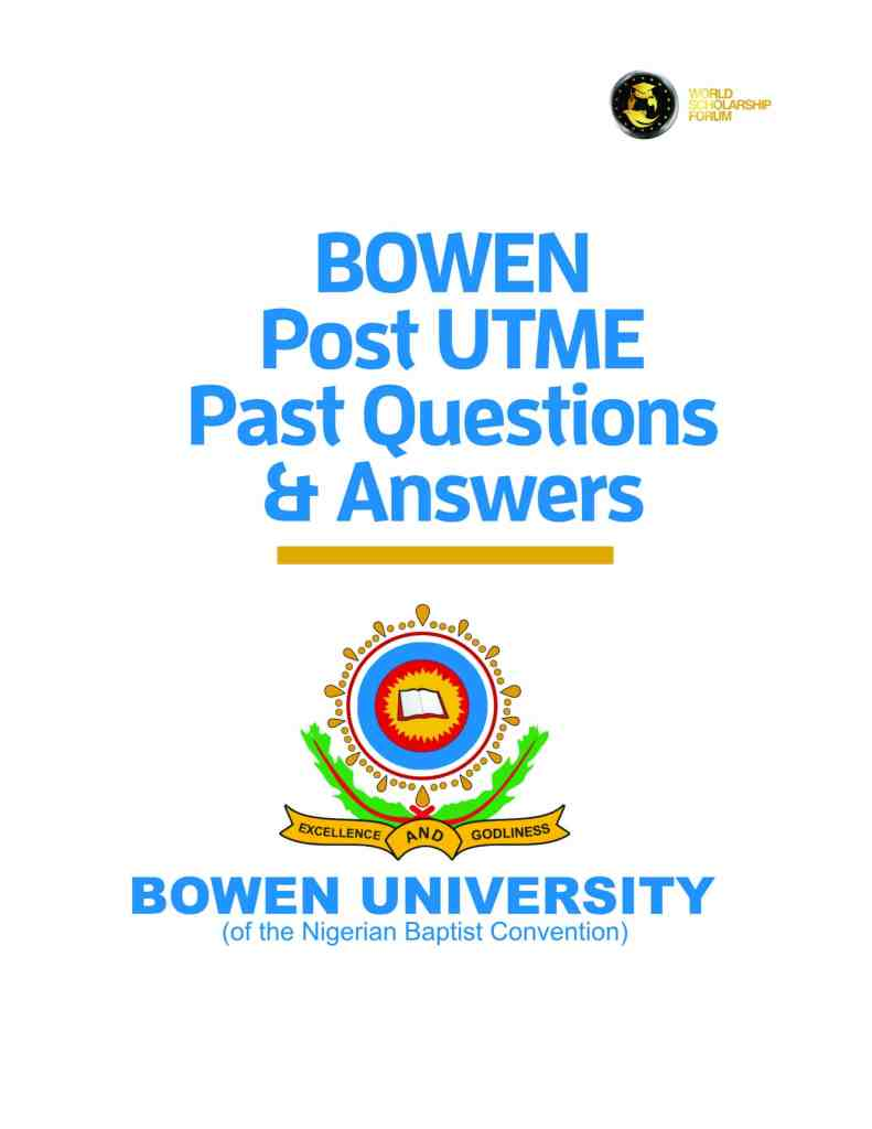 BOWEN Post UTME Past Questions and Answers
