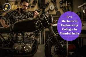 Best Mechanical Engineering Colleges In Mumbai India