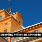Best Boarding Schools In Wisconsin