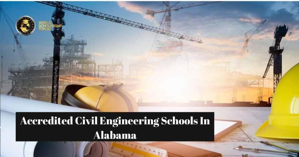 Escuelas de ingeniería civil mejor acreditadas en Alabama   2021