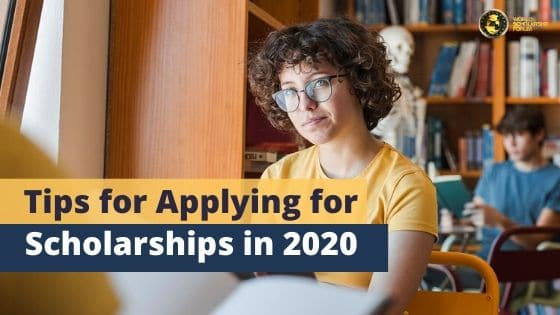 Tips for Applying for Scholarships in 2020