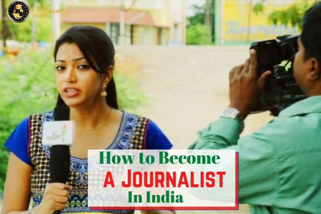 How to Become a Journalist In India | 2020, Schools, Requirements, Cost