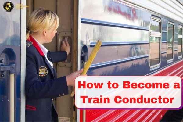 Cómo convertirse en un conductor de tren