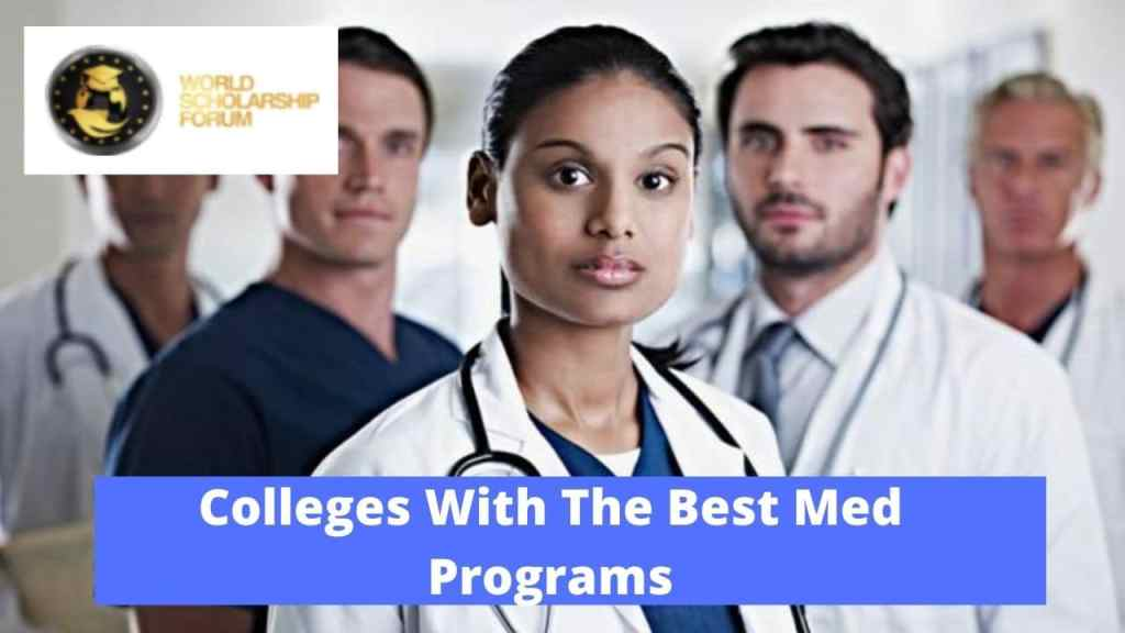 15 Colleges With The Best Med Programs In 2020