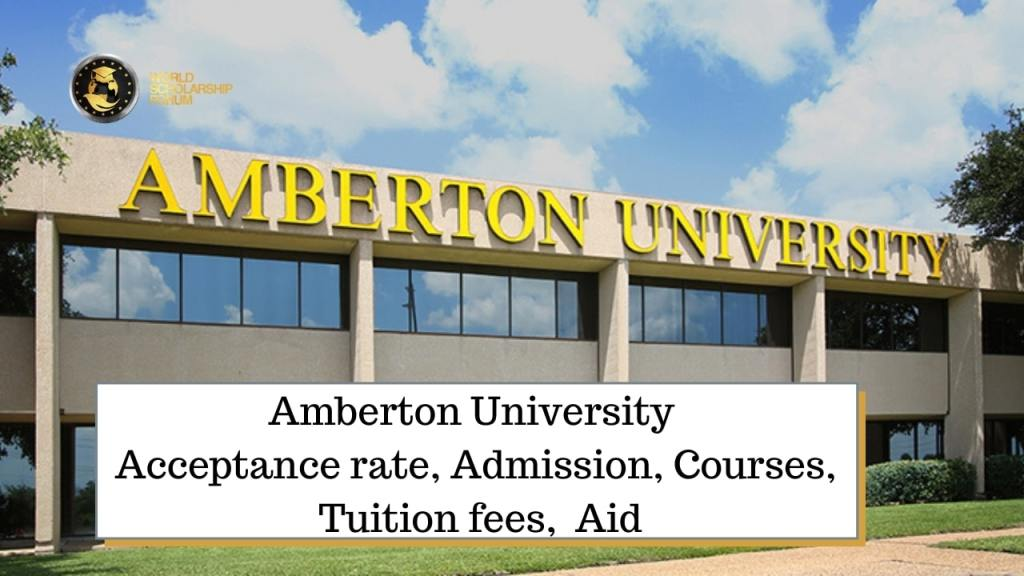 Amberton University 2021:   Acceptance rate, Admission, Courses, Tuition fees,  Aid