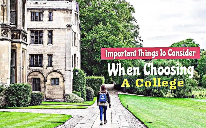 most important things to consider when choosing a college