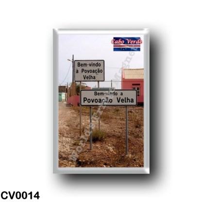 CV0014 Africa - Cape Verde - Povoacao Velha - welcome sign