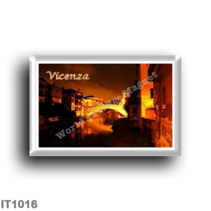 IT1016 Europe - Italy - Veneto - Vicenza - Ponte San Michele by night