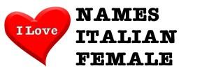 I love names italian female