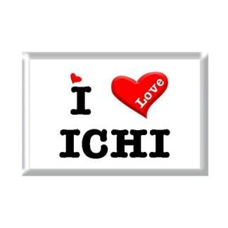 I Love ICHI rectangular refrigerator magnet