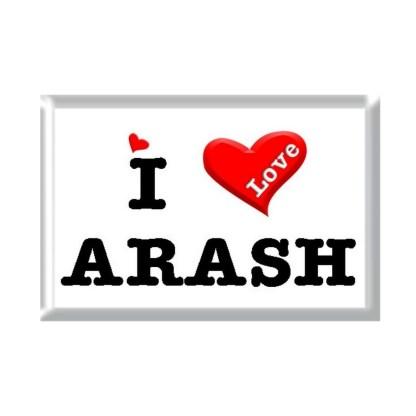 I Love ARASH rectangular refrigerator magnet