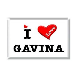 I Love GAVINA rectangular refrigerator magnet