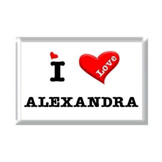 I Love ALEXANDRA rectangular refrigerator magnet