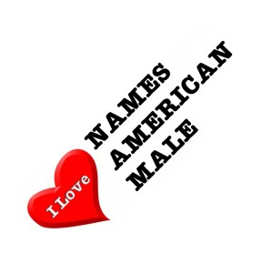 I love names american male - souvenirs