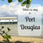 Where to Stay in Port Douglas. The Best Hotels and Hostels
