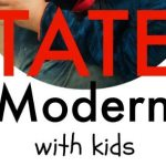 The Tate Modern London with Kids