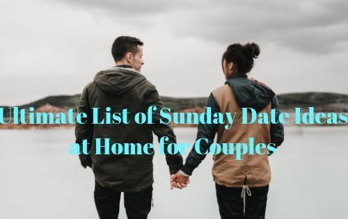 35 Ultimate List of Sunday date ideas at home for couples 2