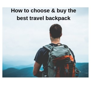 The Ultimate List of Best Travel Backpack for 2021 2