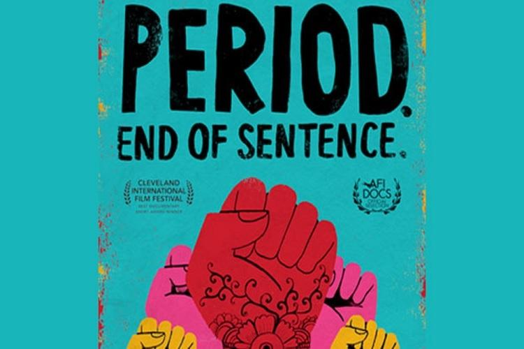 "2019 Oscar nominated best documentary film ""Period. End of sentence"""