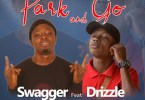 Swagger Ft C Drizzle - Pack and Go