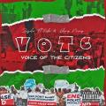 MUSIC: Zagalee Music Ft. Kedox & Laberry Manny - Voice Of The Citizens (V.O.T.C)