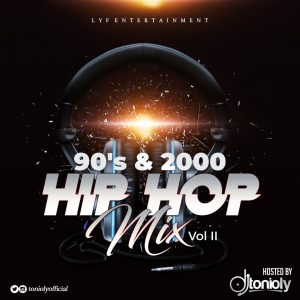 MIXTAPE: Dj Tonioly - 90s & 2000 Hip Hop Mix (Vol. 2)