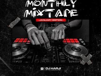 ZagaEmpire X WF DJ Harji – ZagaEmpire Monthly Mixtape (January 2021 Edition)