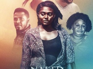 Naked Lies – Nollywood Movie   Mp4 Download