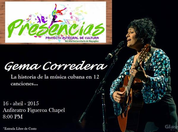 16 de abril - Gema Corredera en el Anfiteatro Figueroa Chapel de Mayagüez
