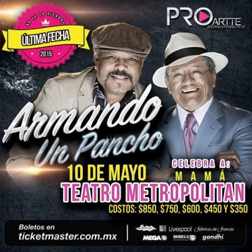 10 de mayo - Francisco Céspedes y Armando Manzanero en el Teatro Motropólitan de Ciudad de México