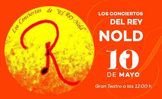10 de mayo - Los conciertos del Rey Nold en el Gran teatro de Córdoba