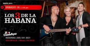 16 de mayo - Los 3 de La Habana en Hoy Como Ayer de Miami, Florida