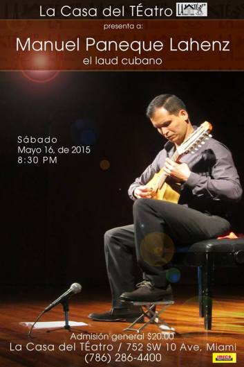 16 de mayo - Manuel Paneque en La Casa del Teatro en Miami, Florida