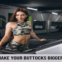 How To Make Your Buttocks Bigger In A Day