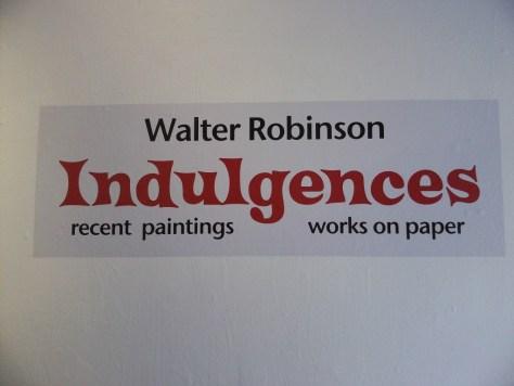Walter Robinson Indulgences Exhibit Signage