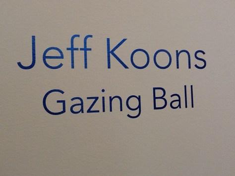 Jeff Koons Gazing Ball Signage