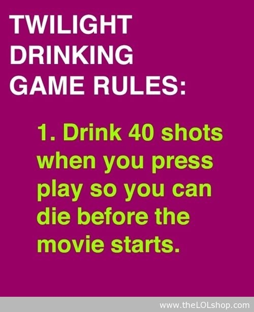 Twilight Drinking Game Rules