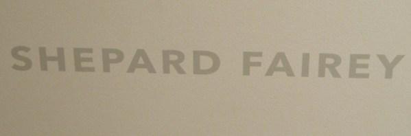 Shepard Fairey Signage