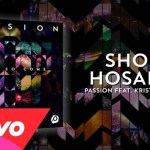 Passion & Kristian Stanfill | Shout Hosanna