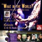 WorshipTeamHangout Rob Carona