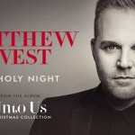 Matthew West – O Holy Night