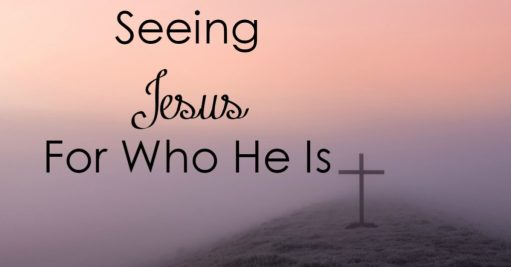 Mandy Kelly - Seeing Jesus for Who He Is