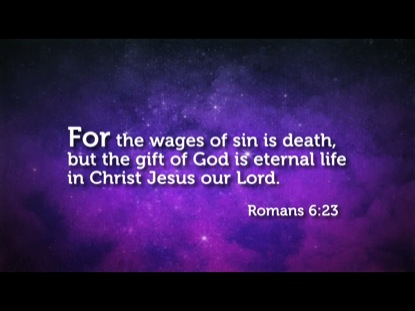 Image result for pic romans 6:23 bible