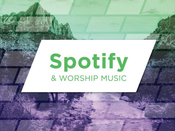 Spotify & Worship Music
