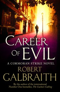 Short Book Review: Career of Evil by Robert Galbraith (J K Rowling)